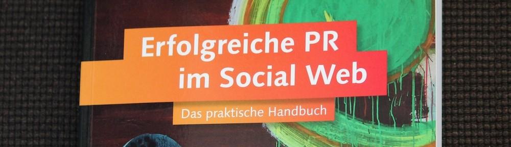 Erfolgreiche PR im Social Web [Rezension]